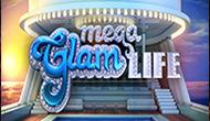 Игровые автоматы Mega Glam Life