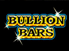 Играйте в казино в щедрый автомат Bullion Bars