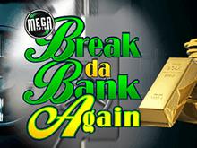 Виртуальный автомат на реальные деньги Mega Spins Break Da Bank
