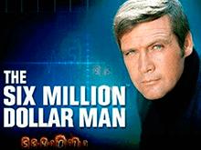 Играть в виртуальный автомат The Six Million Dollar Man